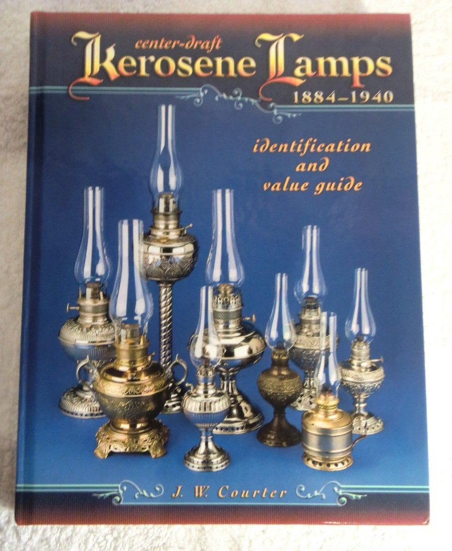Center-Draft Kerosene Lamps, 1884-1940 von J. W. C